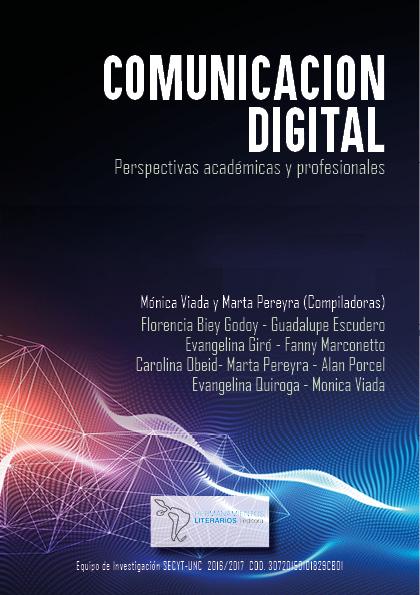 Comunicación digital: perspectivas académicas y profesionales
